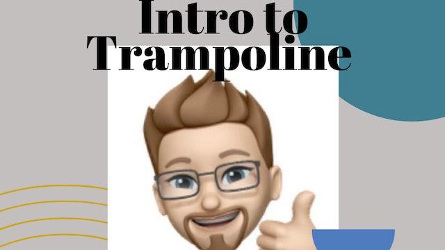Intro to Trampoline w/ Jason!