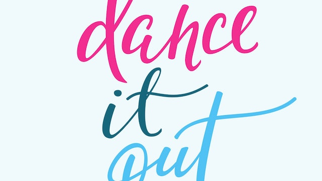 101 - Dance It Out!