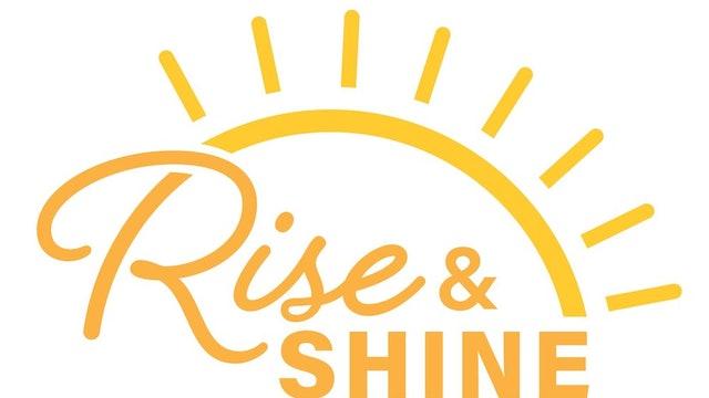 Rise & Shine Toning Express!