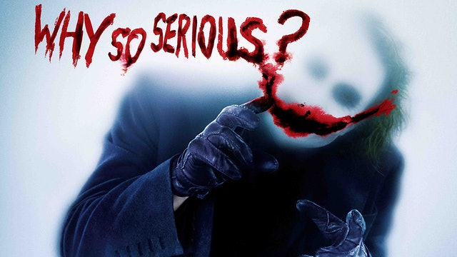 101 ~ Why so Serious?