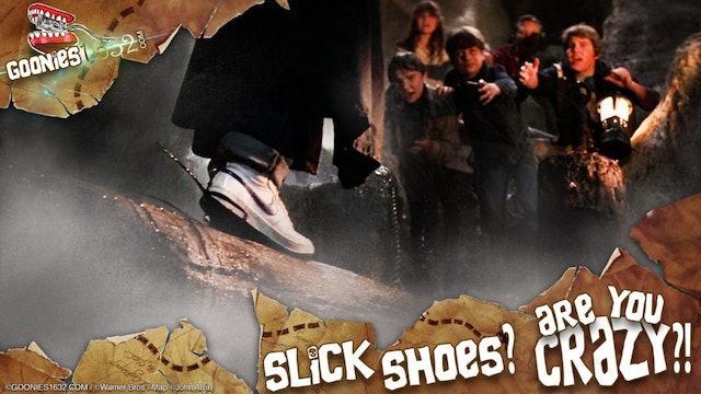 BURN ~ Slick Shoes!