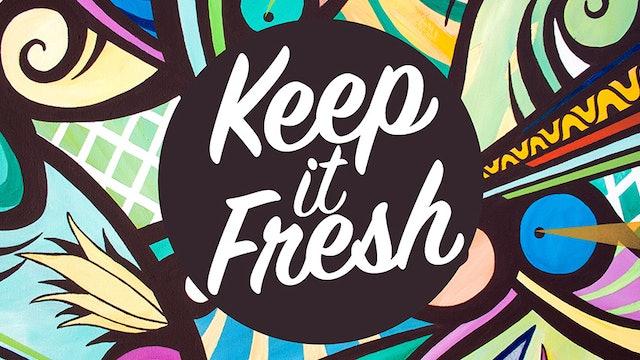 AP ~ Keep it Fresh!