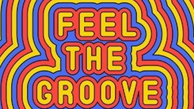 101~ Groove It or Loose It!