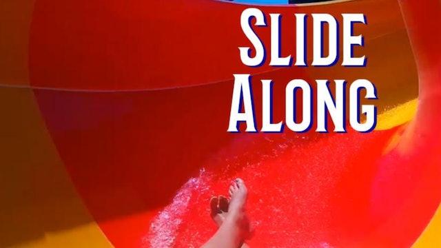 Sculpt ~ Slide Along