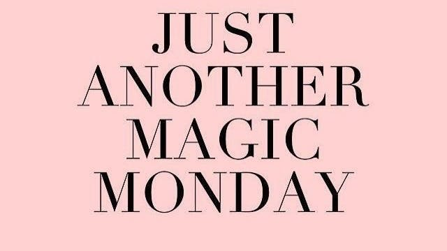 101 - Magic Monday!