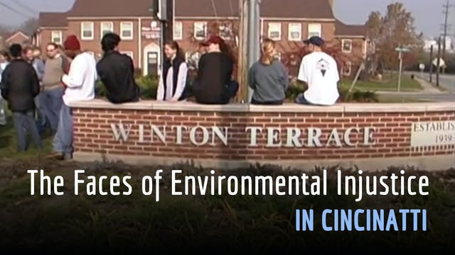 The Faces of Environmental Injustice in Cincinnati