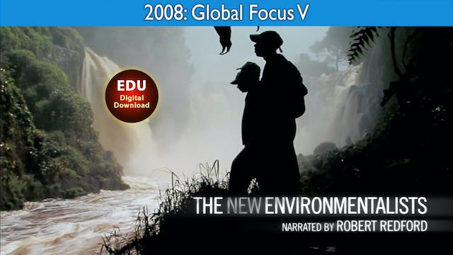 2008 The New Environmentalists - Glob...