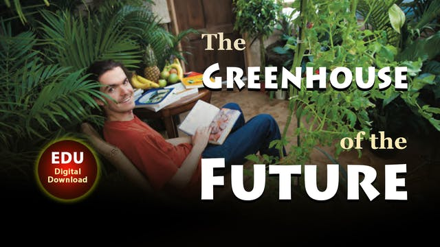 The Greenhouse of the Future - EDU