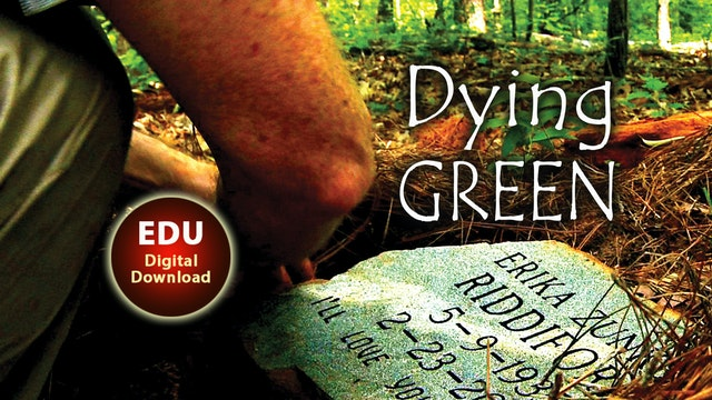 Dying Green - EDU