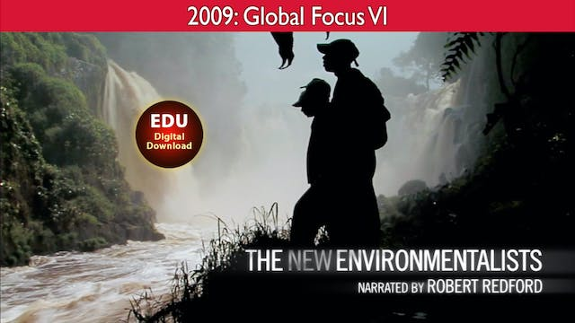 2009 The New Environmentalists - Glob...
