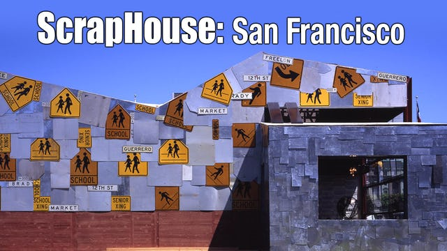 ScrapHouse: San Francisco