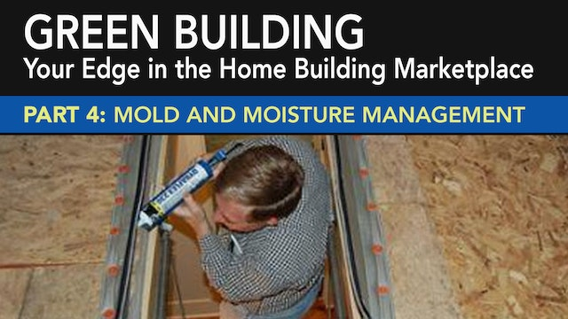 Green Building: Mold and Moisture Man...