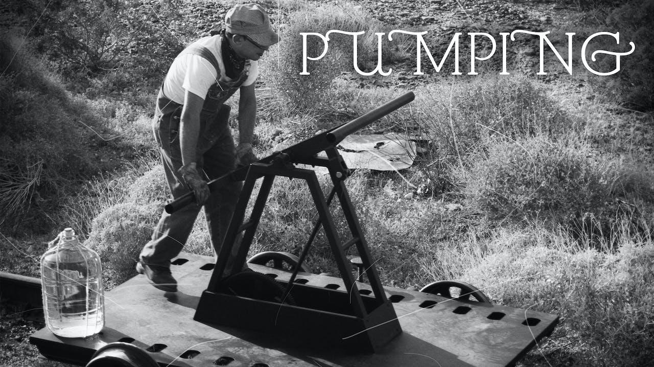 PUMPING a Film by Joel Tauber