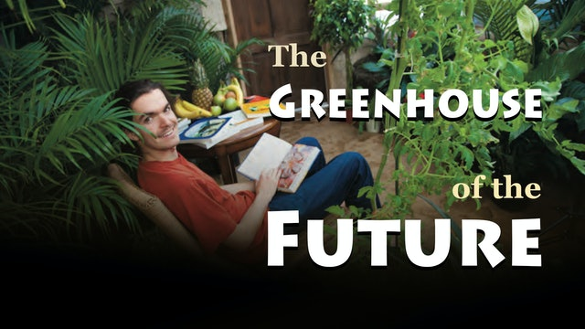 The Greenhouse of the Future