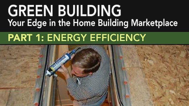 Green Building: Energy Efficiency Part 1