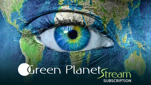 Green Planet Stream Subscription