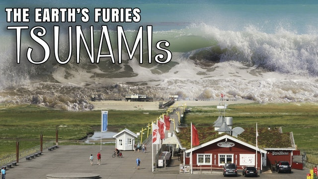 The Earth's Furies - TSUNAMIS
