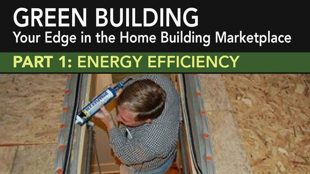 Green Building: Part 1 Energy Efficiency