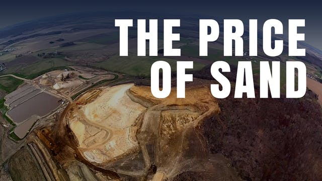 THE PRICE OF SAND Silica Mines, Small...