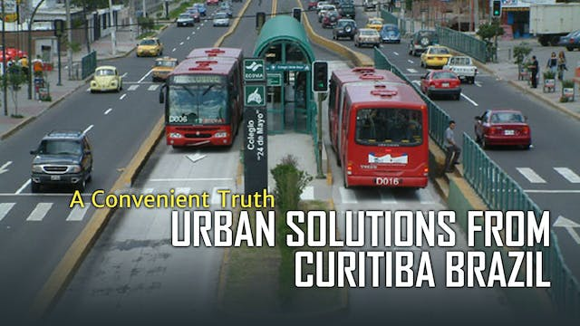A CONVENIENT TRUTH: Urban Solutions f...