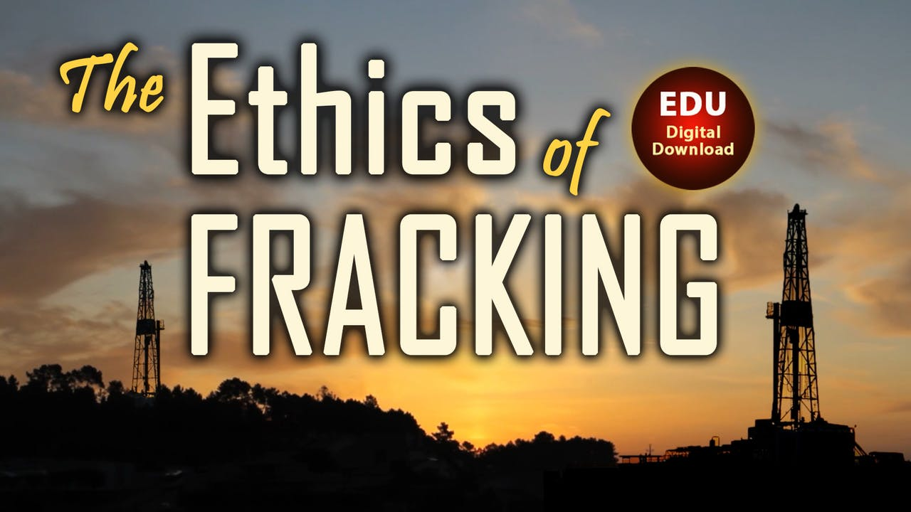 The Ethics of Fracking - EDU