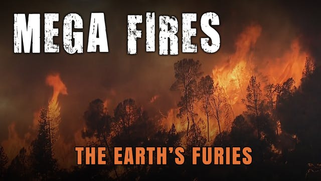 The Earth's Furies - Mega Fires
