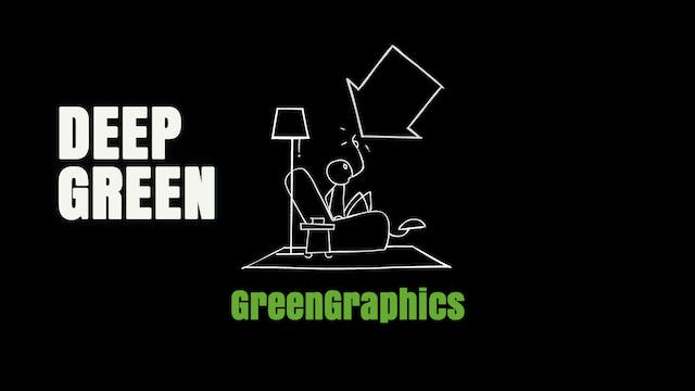 DEEP GREEN GreenGraphics