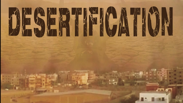 The Earth's Furies - Desertification