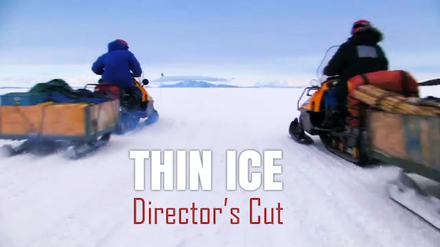 THIN ICE Director's Cut (73 Mins)