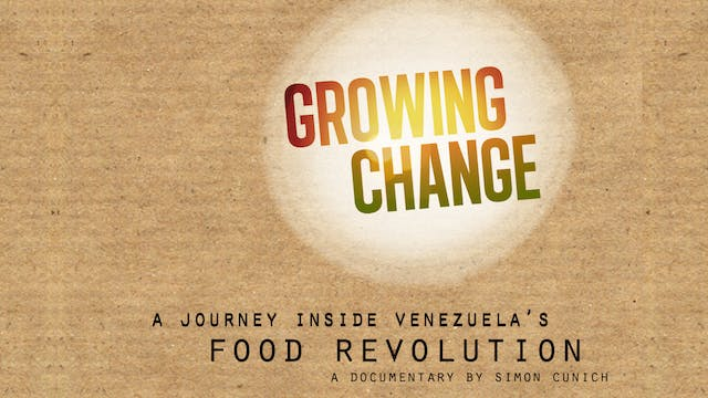 GROWING CHANGE׃ a Journey Inside Vene...