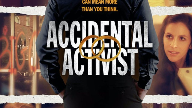 Accidental Activist Trailer