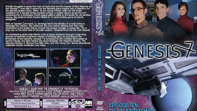 Genesis 7 Ep 10 Blue Neptune