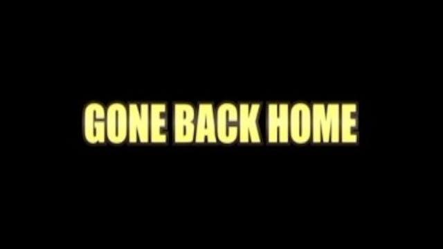 Gone Back Home