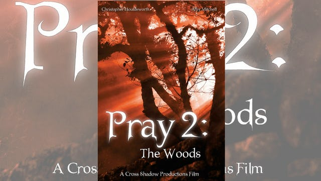 Pray 2 The Woods