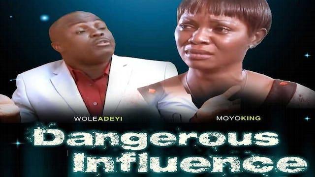 Dangerous Influence