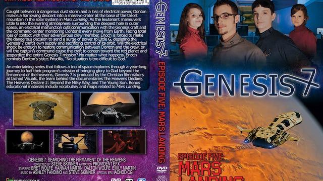 Genesis 7 Ep 5 Mars Landing