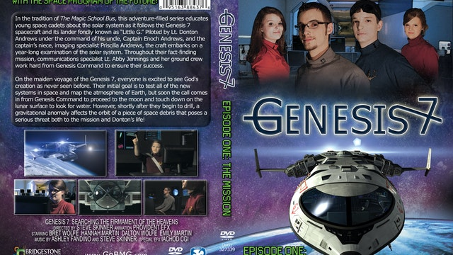 Genesis 7 Ep 1 The Mission
