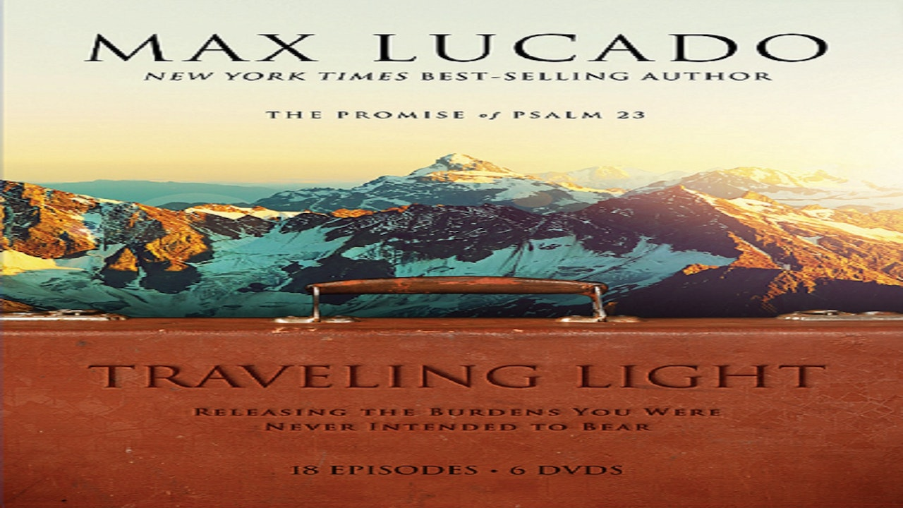 Max Lucado Travelling Light