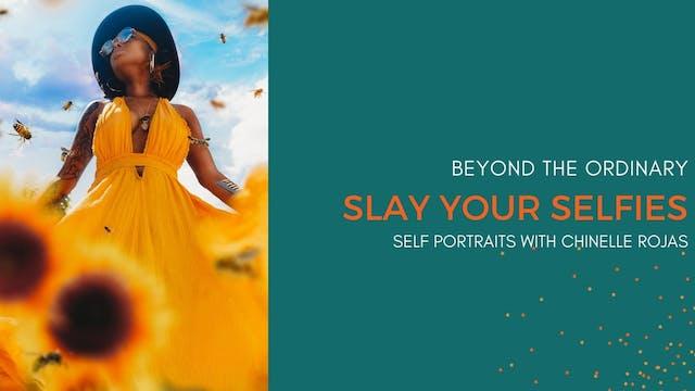Slay Your Selfies