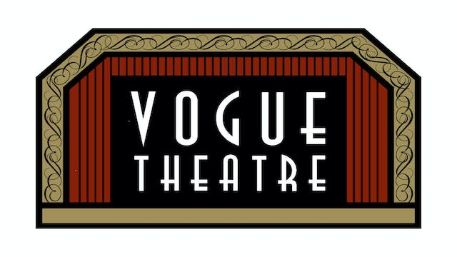 Picture Of His Life for Vogue Theatre
