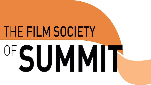 Picture Of His Life for The Film Society of Summit