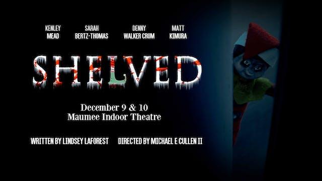 Shelved
