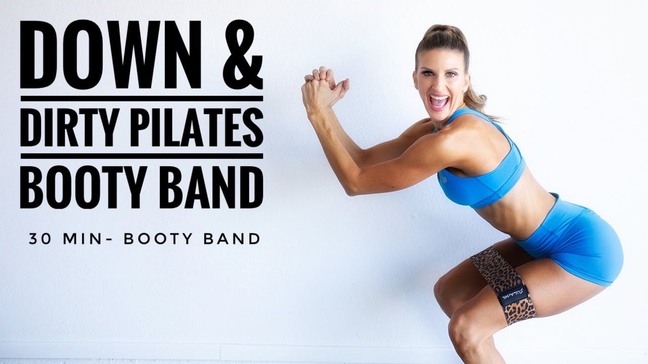 Down & Dirty Pilates Booty Band