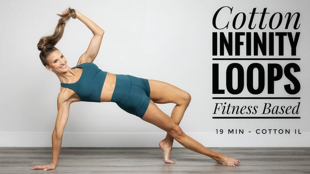 Cotton Infinity Loops Fitness Based Workout