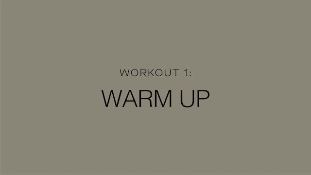 Workout 1: Warm Up