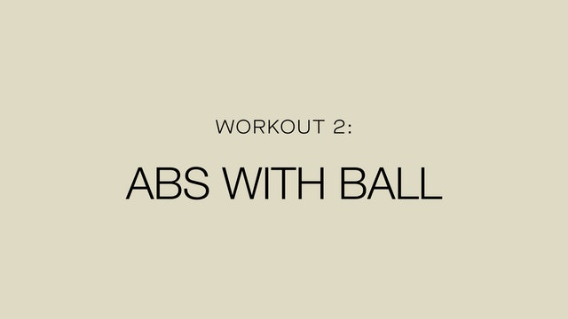 Workout 2: Postnatal ABS with Ball