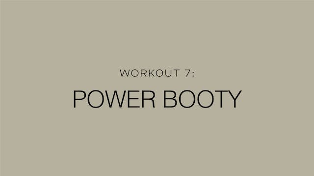 Workout 7: Power Booty
