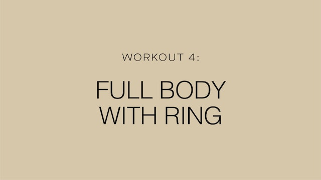 Workout 4: Full Body with Ring