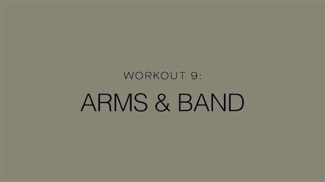 Workout 9: Arms & Band