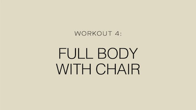 Workout 4: Full Body with Chair